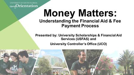Money Matters: Understanding the Financial Aid & Fee Payment Process