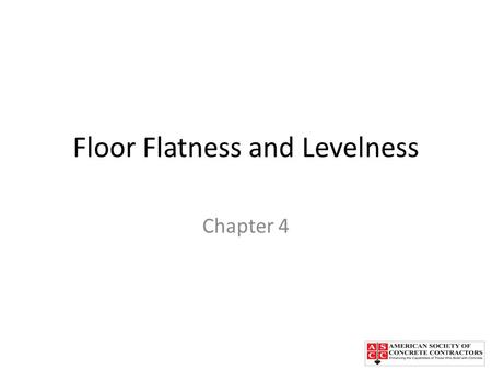 Floor Flatness and Levelness
