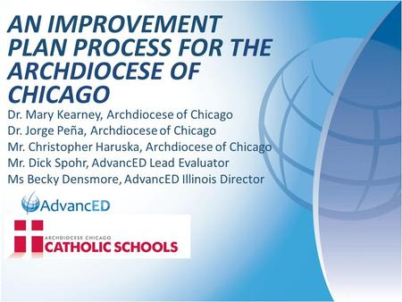 AN Improvement PLAN Process FOR The Archdiocese of Chicago