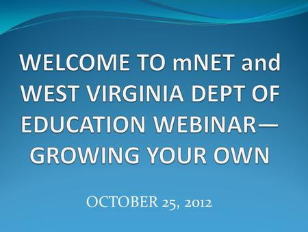 "OCTOBER 25, 2012. m-NET Mobilizing National Educator Talent (""m-NET"") is an innovative, nontraditional program to help special education teachers earn."