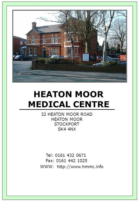 HEATON MOOR MEDICAL CENTRE
