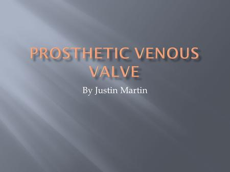 By Justin Martin.  The veins carry oxygen depleted blood back to the heart from the rest of the body.  In the legs, the veins have to fight gravity.