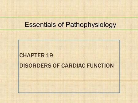 Chapter 19 Disorders of Cardiac Function