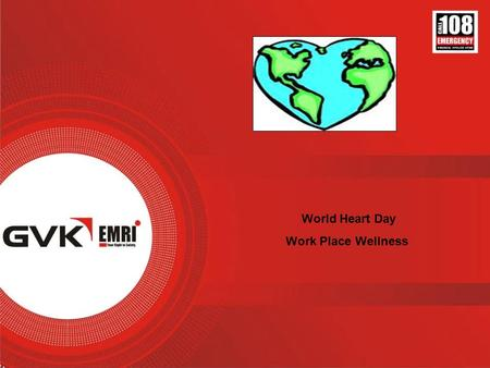 World Heart Day Work Place Wellness. Why World Heart Day? Cardiovascular diseases are the world's largest killers, claiming 17.1 million lives a year.