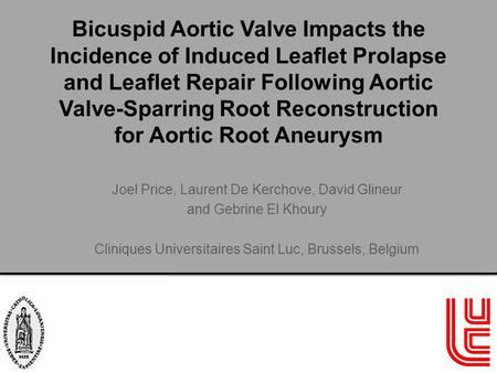 Bicuspid Aortic Valve Impacts the Incidence of Induced Leaflet Prolapse and Leaflet Repair Following Aortic Valve-Sparring Root Reconstruction for Aortic.