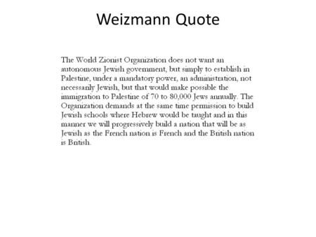 Weizmann Quote. Triple Alliance Treaty of Sèvres 1920.