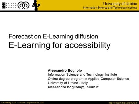 E-Learning 2007 – Ancona – September 21, 2007 University of Urbino Information Science and Technology Institute Forecast.