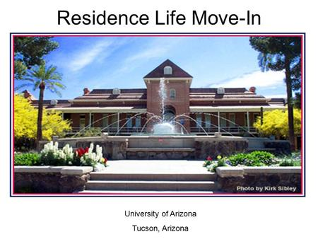Residence Life Move-In University of Arizona Tucson, Arizona.