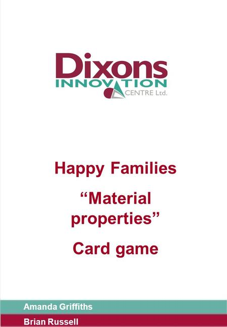 "Happy Families ""Material properties"" Card game Amanda Griffiths Brian Russell."
