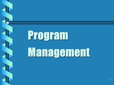 1 Program Management. 2 Characteristics of a Successful Continuing Education Leader   Creative   Proactive   Change Oriented   Flexible   Quality.