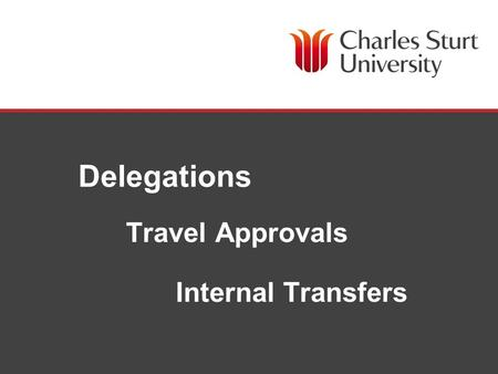 Www.sungardhe.com Delegations Travel Approvals Internal Transfers.