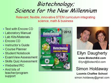 Biotechnology; Science for the New Millennium