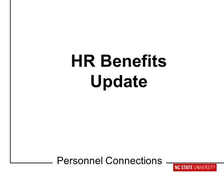 Retirement Workshop HR Benefits Update Personnel Connections.