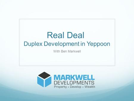 Real Deal Duplex Development in Yeppoon With Ben Markwell.