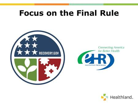 Focus on the Final Rule. EHR Certification & Meaningful Use Please submit all questions via the WebEx Q&A function. Additional questions may be submitted.