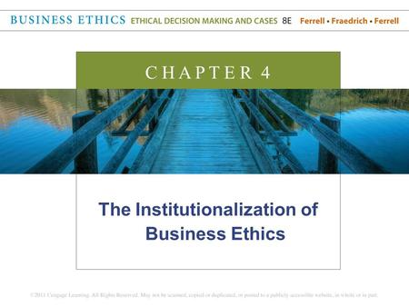 The Institutionalization of Business Ethics
