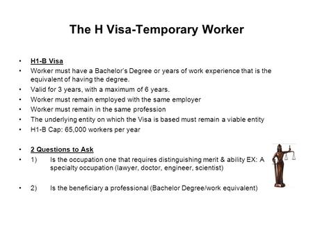 The H Visa-Temporary Worker