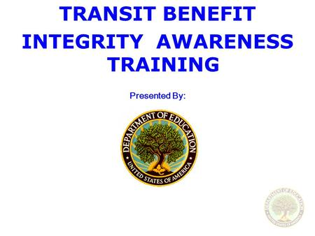 INTEGRITY AWARENESS TRAINING
