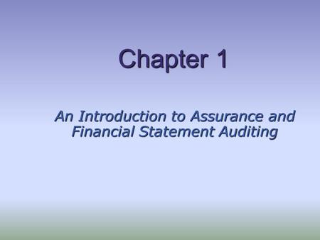 An Introduction to Assurance and Financial Statement Auditing