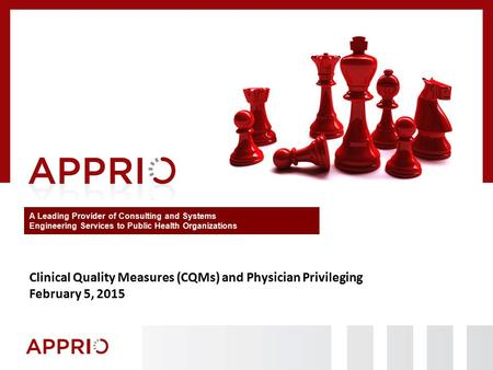 Clinical Quality Measures (CQMs) and Physician Privileging
