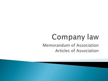 Memorandum of Association Articles of Association
