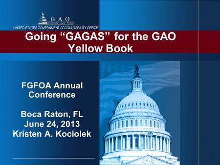"Going ""GAGAS"" for the GAO Yellow Book"