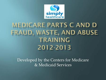 Developed by the Centers for Medicare & Medicaid Services.