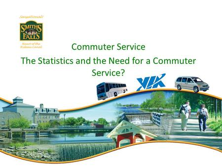 Commuter Service The Statistics and the Need for a Commuter Service?
