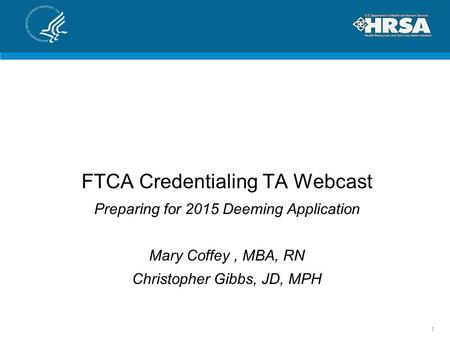 FTCA Credentialing TA Webcast