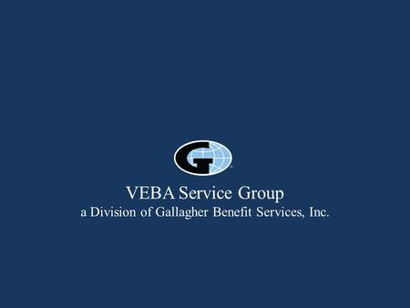 VEBA Service Group a Division of Gallagher Benefit Services, Inc.