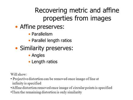 Recovering metric and affine properties from images