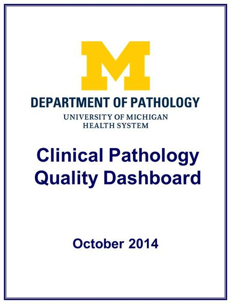 Clinical Pathology Quality Dashboard October 2014.