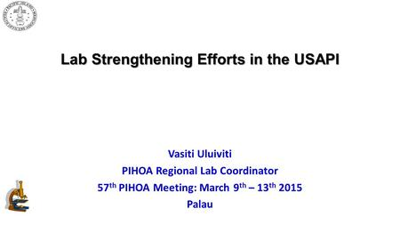 Lab Strengthening Efforts in the USAPI