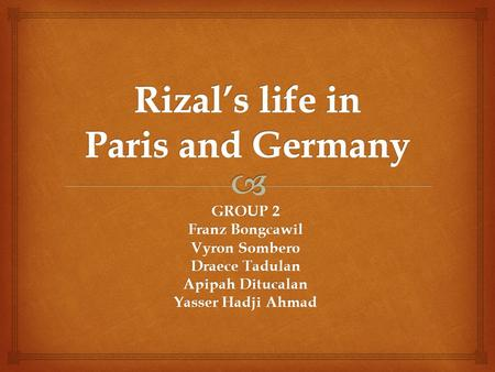 Rizal's life in Paris and Germany