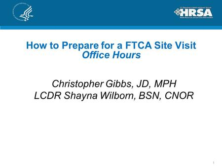 How to Prepare for a FTCA Site Visit Office Hours
