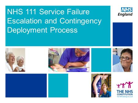 NHS 111 Service Failure Escalation and Contingency Deployment Process.