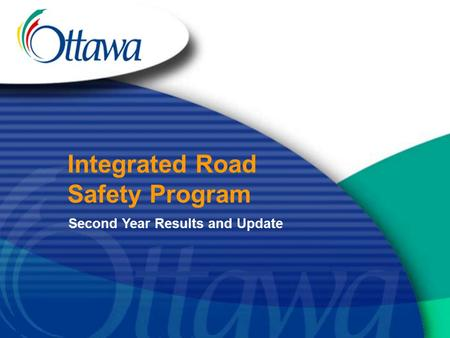 Integrated Road Safety Program Second Year Results and Update.