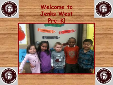 Welcome to Jenks West Pre-K!