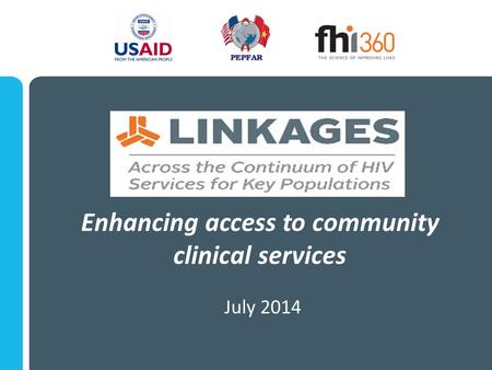 Enhancing access to community clinical services July 2014.