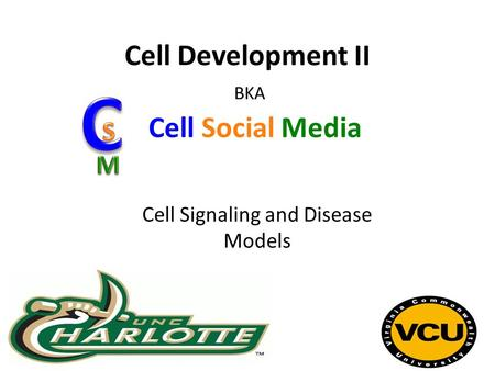 Cell Development II Cell Signaling and Disease Models Cell Social Media BKA.
