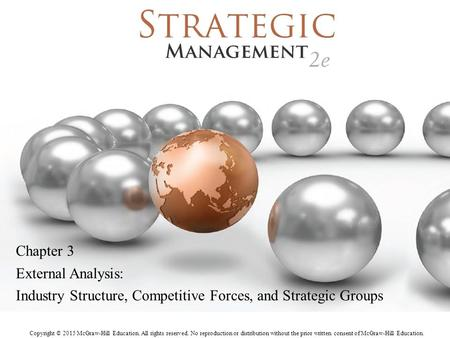 Industry Structure, Competitive Forces, and Strategic Groups