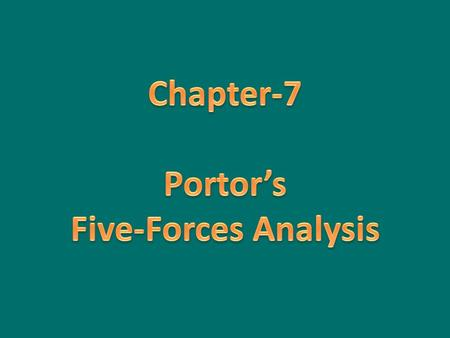 Portor's Five-Forces Analysis