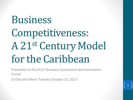 Business Competitiveness: A 21st Century Model for the Caribbean
