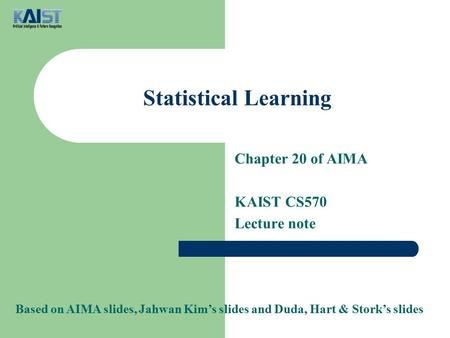 Chapter 20 of AIMA KAIST CS570 Lecture note