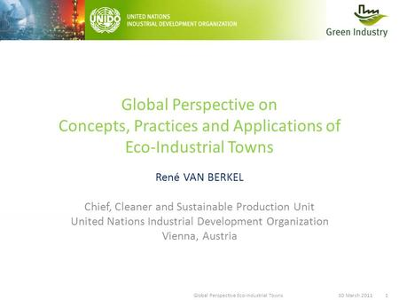 René VAN BERKEL, Global Perspective Eco-Industrial Towns