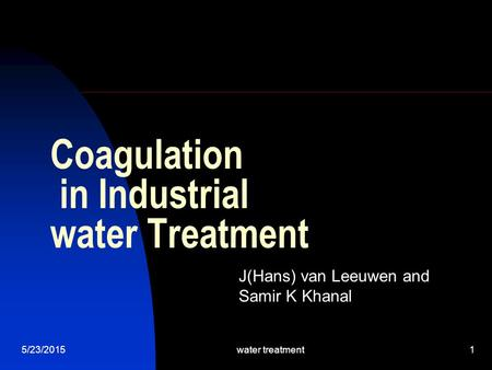 Coagulation in Industrial water Treatment