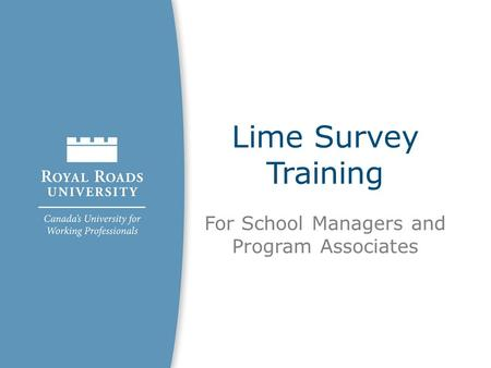 Lime Survey Training For School Managers and Program Associates.