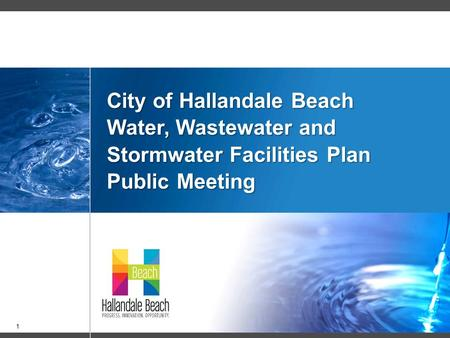 11 City of Hallandale Beach Water, Wastewater and Stormwater Facilities Plan Public Meeting.