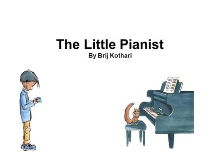 The Little Pianist By Brij Kothari