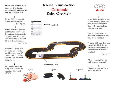 Please read points 1 -9 on this page first. On the reverse of this page you will find the complete rules. Racing Game-Action Carabande Rules Overview 1.